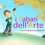 I Sabati Dell'Arte | Ottobre – Dicembre 2019